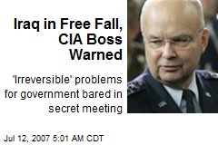 Iraq in Free Fall, CIA Boss Warned