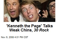'Kenneth the Page' Talks Weak Chins, 30 Rock