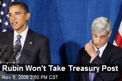 Rubin Won't Take Treasury Post