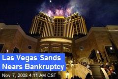 Las Vegas Sands Nears Bankruptcy