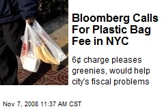 Bloomberg Calls For Plastic Bag Fee in NYC