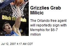 Grizzlies Grab Milicic