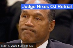 Judge Nixes OJ Retrial