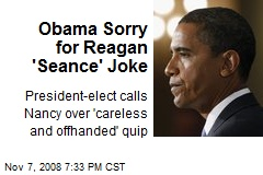Obama Sorry for Reagan 'Seance' Joke