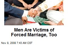 Men Are Victims of Forced Marriage, Too