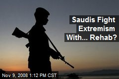 Saudis Fight Extremism With... Rehab?