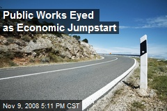 Public Works Eyed as Economic Jumpstart