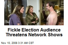 Fickle Election Audience Threatens Network Shows