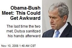 Obama-Bush Meet: This Could Get Awkward