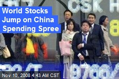 World Stocks Jump on China Spending Spree