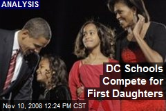 DC Schools Compete for First Daughters