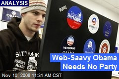 Web-Saavy Obama Needs No Party