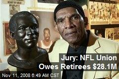 Jury: NFL Union Owes Retirees $28.1M