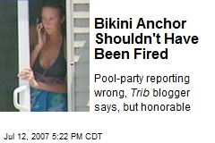 Bikini Anchor Shouldn't Have Been Fired
