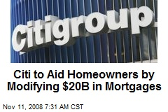Citi to Aid Homeowners by Modifying $20B in Mortgages