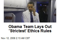 Obama Team Lays Out 'Strictest' Ethics Rules