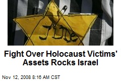 Fight Over Holocaust Victims' Assets Rocks Israel