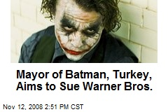Mayor of Batman, Turkey, Aims to Sue Warner Bros.