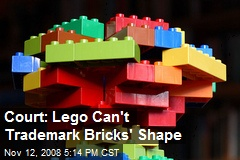 Court: Lego Can't Trademark Bricks' Shape