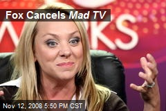 Fox Cancels Mad TV