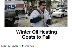 Winter Oil Heating Costs to Fall