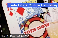 Feds Block Online Gambling