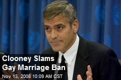 Clooney Slams Gay Marriage Ban