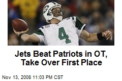 Jets Beat Patriots in OT, Take Over First Place