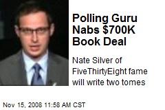 Polling Guru Nabs $700K Book Deal