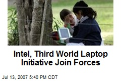 Intel, Third World Laptop Initiative Join Forces