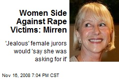 Women Side Against Rape Victims: Mirren