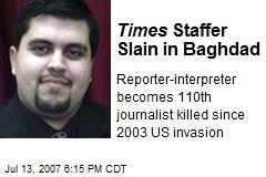 Times Staffer Slain in Baghdad