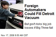 Foreign Automakers Could Fill Detroit Vacuum