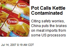 Pot Calls Kettle Contaminated