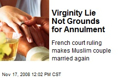 Virginity Lie Not Grounds for Annulment