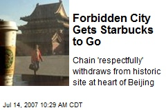 Forbidden City Gets Starbucks to Go