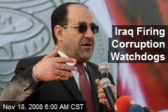 Iraq Firing Corruption Watchdogs