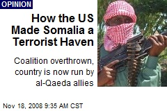 How the US Made Somalia a Terrorist Haven