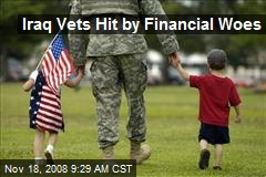 Iraq Vets Hit by Financial Woes