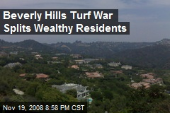 Beverly Hills Turf War Splits Wealthy Residents