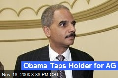 Obama Taps Holder for AG