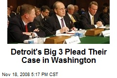 Detroit's Big 3 Plead Their Case in Washington