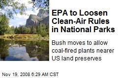 EPA to Loosen Clean-Air Rules in National Parks