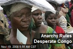 Anarchy Rules Desperate Congo