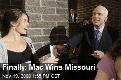 Finally: Mac Wins Missouri