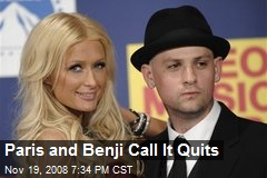 Paris and Benji Call It Quits