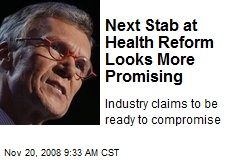 Next Stab at Health Reform Looks More Promising