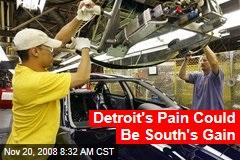 Detroit's Pain Could Be South's Gain