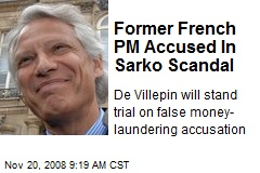 Former French PM Accused In Sarko Scandal