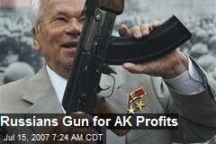 Russians Gun for AK Profits